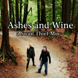 Ashes and Wine