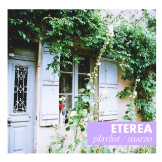 ETEREA PLAYLIST // marzo