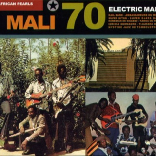 African Pearls - Mali 70 - Electric Mali