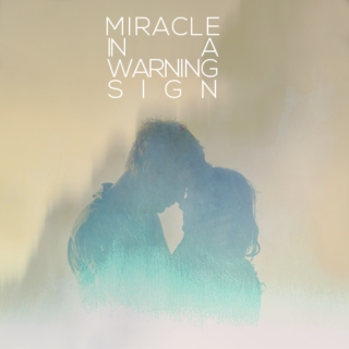 miracle in a warning sign