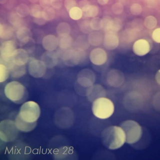 Mix Daluxe #28