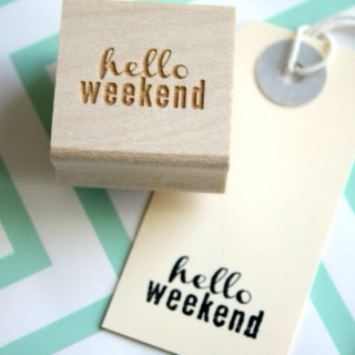 Hello, Weekend!