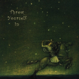 Throw Yourself In