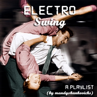 a simple electro swing playlist