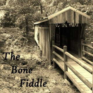 the bone fiddle