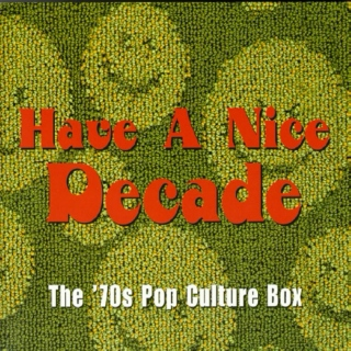 Have a Nice Day - It's the 70s