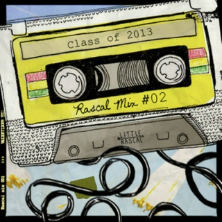 Rascal Mix No.2: Class of 2013