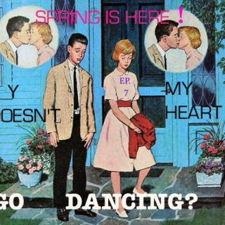 """Ep. 7 """"Spring is Here- Y doesn't my heart go dancing?"""" Garage Rock/Jazz"""