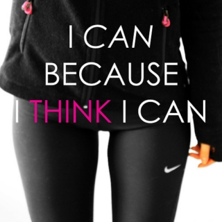 I Can Because I Think I Can