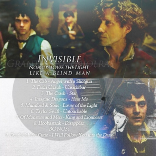 "INVISIBLE ""Nobody loves the light like a blind man"" - an e/R Fanmix"