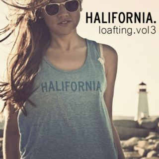 halifornia.net | loafting vol3