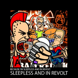 Sleepless and in revolt