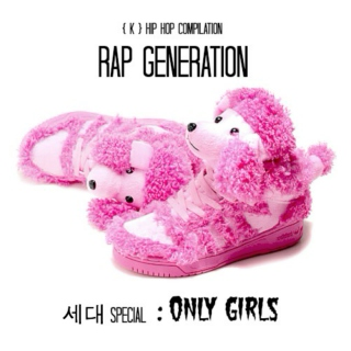 Rap Generation : Only Girls