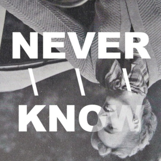 NEVER///KNOW