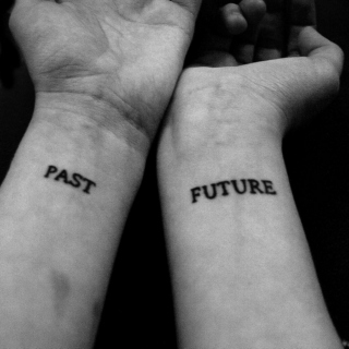 The past; the future