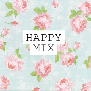 happy mix ☺
