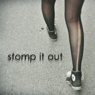 stomp it out