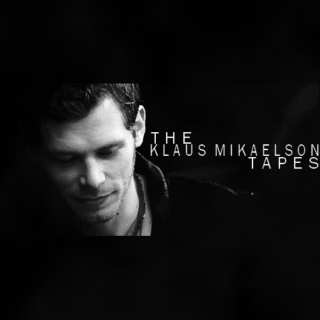 The Klaus Mikaelson Tapes
