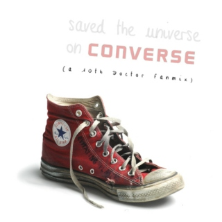 Saved the Universe (on Converse)
