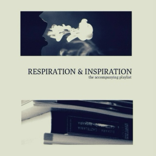 Respiration and Inspiration