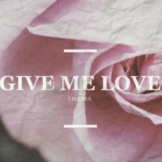 give me love ♡