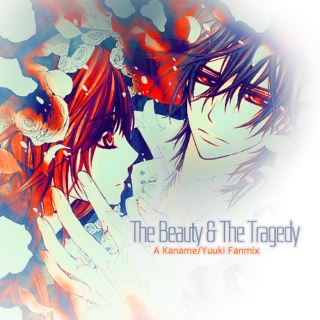 The Beauty And The Tragedy