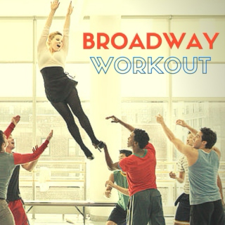 Broadway Workout