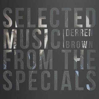 Derren Brown - Music from the Specials