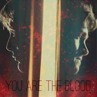 You Are The Blood