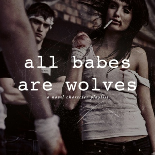 All Babes Are Wolves