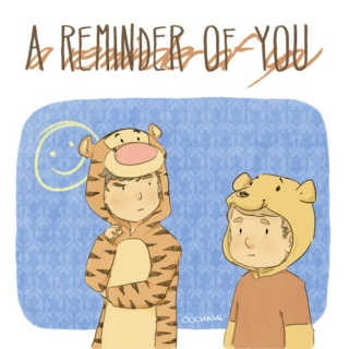 A Reminder of You