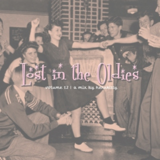 Lost in the oldies, vol 12