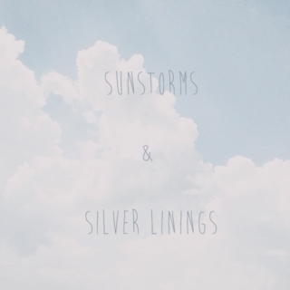 sunstorms & silver linings