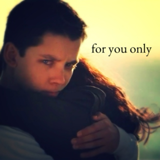 for  you  only