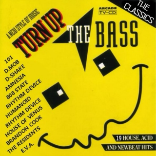 Turn Up The Bass