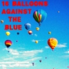 16 Balloons Against the Blue