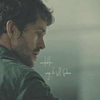 Unstable: Songs for Will Graham