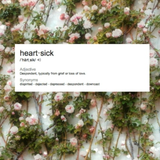 Heartsick: For Sad Souls