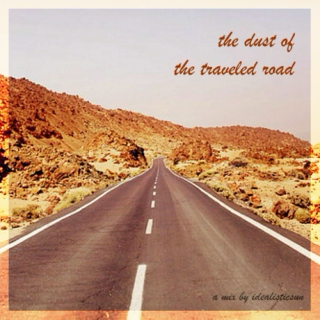 the dust of the traveled road