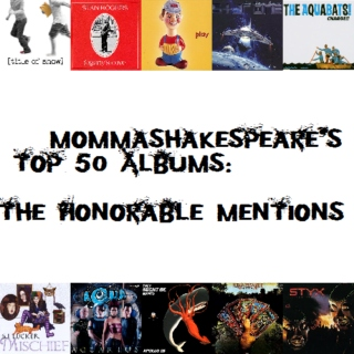 My Top 50 Albums: The Honorable Mentions