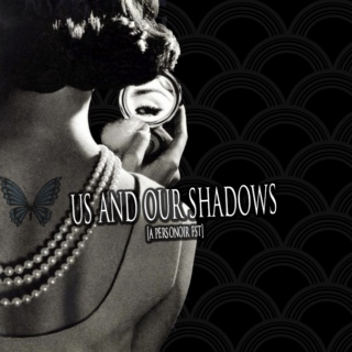 us and our shadows ; a-side