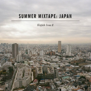 Summer Mixtape: Japan