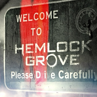 Welcome to Hemlock Grove