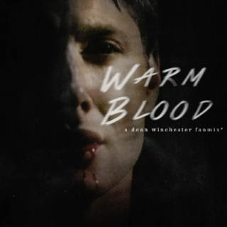 Warm Blood;