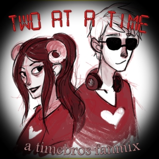 two at a time [a timebros mix]