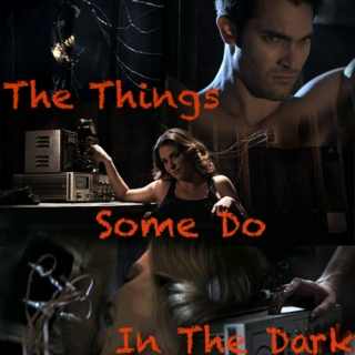 The Things Some Do In The Dark