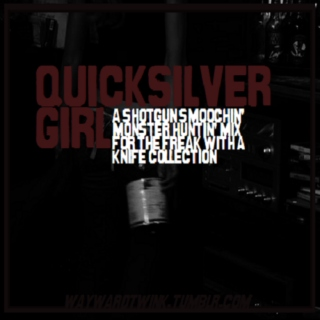 Quicksilver Girl