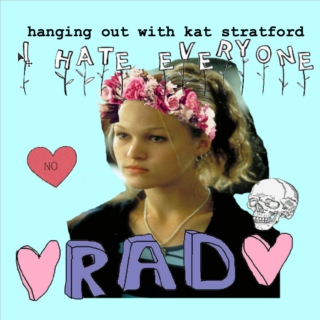 hanging out with kat stratford