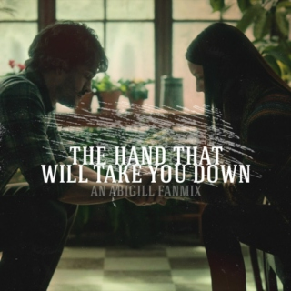 The Hand That Will Take You Down