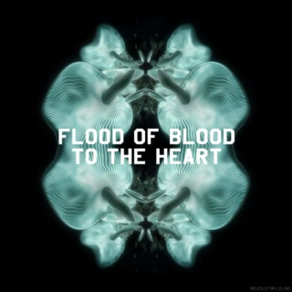 Flood of Blood to the Heart